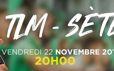 Invitation match TLM/Sète – Vendredi 22 Novembre 2019