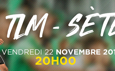 Invitation match TLM/Sète – Vendredi 22 Novembre 2019